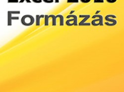 Könyvismertető: Excel 2010 - Formázás (magyar változat)