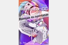 Adobe Illustrator CC - Bitképek és nyomtatás (angol változat)