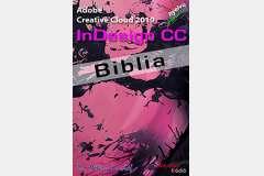 Adobe Indesign CC 2019 Biblia (magyar változat)