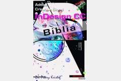 Adobe Indesign CC Biblia (magyar változat)