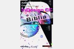 Adobe Indesign CC Biblia (angol változat)
