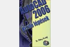 AutoCAD 2006 - Kezdő lépések