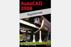 AutoCAD 2008 - Rajzelemek