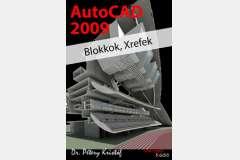 AutoCAD 2009 - Blokkok, Xrefek