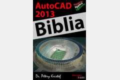 AutoCAD 2013 - Biblia (magyar változat)