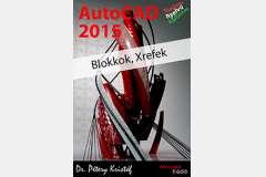 AutoCAD 2015 - Blokkok, Xrefek (magyar)