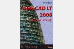 AutoCAD LT 2008 - Blokkok, Xrefek