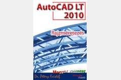 AutoCAD LT 2010 - Rajzméretezés (magyar)