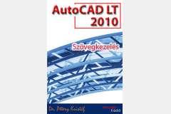 AutoCAD LT 2010 - Szövegkezelés (angol)