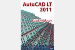 AutoCAD LT 2011 - Kezdő lépések (angol)
