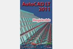 AutoCAD LT 2011 - Megjelenítés (magyar)