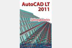 AutoCAD LT 2011 - Szövegkezelés (angol)