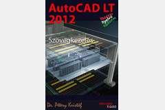 AutoCAD LT 2012 - Szövegkezelés (magyar)