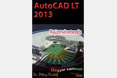 AutoCAD LT 2013 - Rajzméretezés (magyar)
