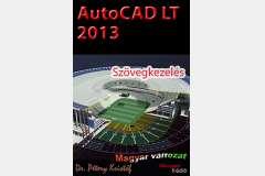 AutoCAD LT 2013 - Szövegkezelés (magyar)