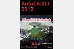 AutoCAD LT 2013 - Változók, lekérdezések (magyar)
