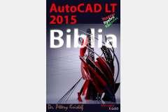 AutoCAD LT 2015 - Biblia (magyar változat)