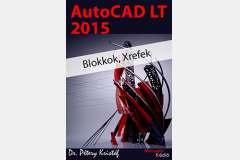 AutoCAD LT 2015 - Blokkok, Xrefek (angol)