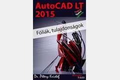 AutoCAD LT 2015 - Fóliák, tulajdonságok (magyar)