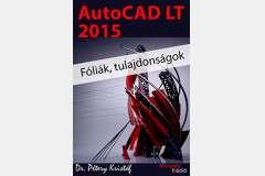 AutoCAD LT 2015 - Fóliák, tulajdonságok (angol)