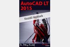 AutoCAD LT 2015 - Kezdő lépések (angol változat)