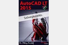 AutoCAD LT 2015 - Szövegkezelés (magyar)