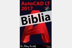 AutoCAD LT 2017 - Biblia (magyar)