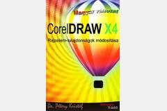 CorelDRAW X4 magyar változat - Rajzelem-tulajdonságok