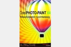 Corel PHOTO-PAINT X4 - Maszkolástól nyomtatásig (angol)
