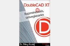 DoubleCAD XT 5 - Rajzméretezés és szövegkezelés