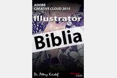 Illustrator CC 2015 - Biblia (angol változat)