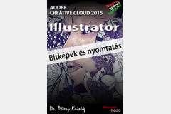 Illustrator CC 2015 - Bitképek és nyomtatás (magyar)