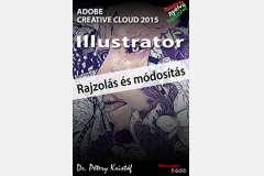 Illustrator CC 2015 - Rajzolás és módosítás (magyar)