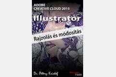 Illustrator CC 2015 - Rajzolás és módosítás (angol változat)