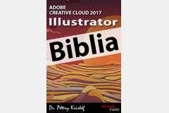 Illustrator CC 2017 Biblia (angol változat)