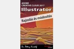 Illustrator CC 2017 - Rajzolás és módosítás (angol változat)