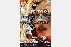 Illustrator CS6 - Rajzolás és módosítás (magyar)