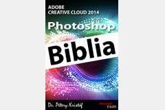 Photoshop CC 2014 - Biblia (angol változat)