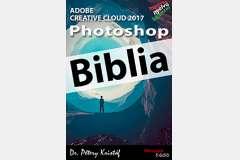 Photoshop CC 2017 Biblia (magyar változat)