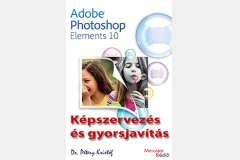 Photoshop Elements 10 - Képszervezés és gyorsjavítás