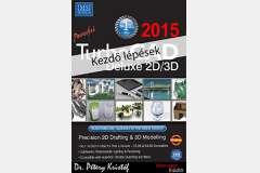 TurboCAD Deluxe 2D/3D 2015 - Kezdő lépések