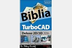TurboCAD Deluxe 2D/3D 2016 Biblia
