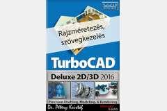 TurboCAD Deluxe 2D/3D 2016 - Rajzméretezés és szövegkezelés