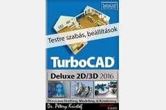 TurboCAD Deluxe 2D/3D 2016 - Testre szabás, beállítások