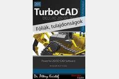 TurboCAD Deluxe 2D/3D 2017 - Fóliák, tulajdonságok