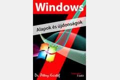 Windows 7 - Alapok és újdonságok
